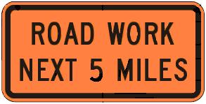 ROAD WORK Distance