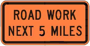 ROAD WORK Distance