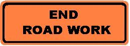 End Road Work Roll-up
