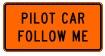 Pilot Car Follow Me