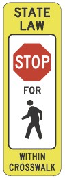 Uncontrolled Crosswalk - STOP