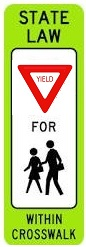 In-Street School Crossing -YIELD