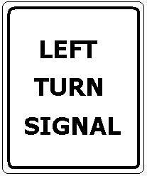 Left (or Right) Turn Signal