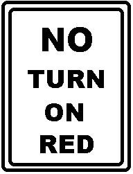 NO TURN ON RED (Rectangle)