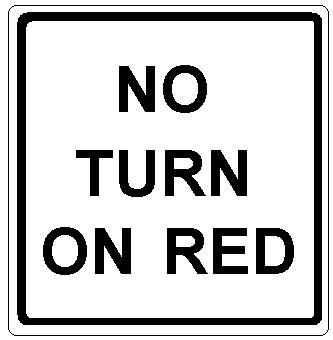 NO TURN ON RED (Square)