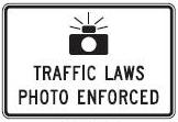 TRAFFIC LAWS PHOTO ENFORCED