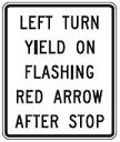 Left Turn Yield on Flashing Red Arrow After Stop