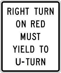 Right Turn on Red Must Yield to U Turn