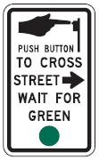 Push Button to Cross Street Wait for Green