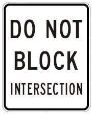 DO NOT BLOCK INTERSECTION