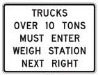 Trucks Over 10 Tons Must Enter Weigh Station Next Right