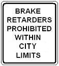 Brake Retarders Prohibited Within City Limits