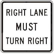RIGHT LANE MUST TURN RIGHT
