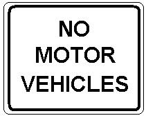 NO MOTOR VEHICLES
