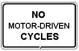 No Motor-Driven Cycles