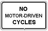 No Motor-Driven Cycles
