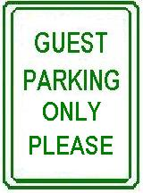GUEST PARKING ONLY PLEASE