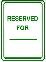 RESERVED FOR (Your Name)