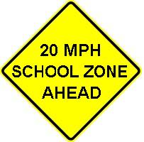 20 MPH SCHOOL ZONE AHEAD