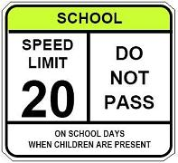School Speed Limit - Do Not Pass
