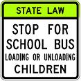 State Law Stop for School Bus