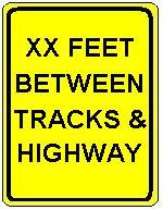 XX FEET BETWEEN TRACKS & HIGHWAY