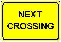 NEXT CROSSING