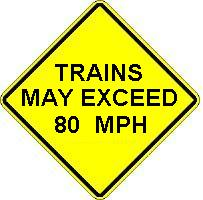TRAINS MAY EXCEED ____ MPH