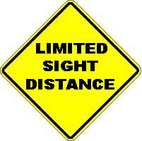 LIMITED SIGHT DISTANCE