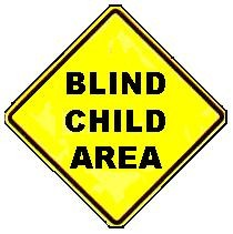 BLIND CHILD AREA