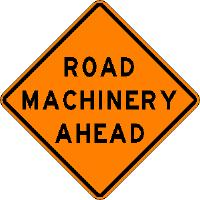 Road Machinery Ahead - Roll-up Sign