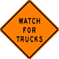 Watch for Trucks