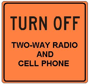 Turn Off Two-Way Radio and Cell Phone