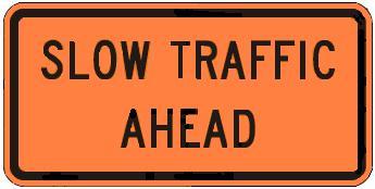 Slow Traffic Ahead