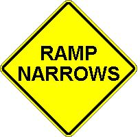 RAMP NARROWS