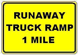 RUNAWAY TRUCK RAMP 1 MILE