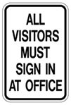 All Visitors Must Sign in at Office - Black