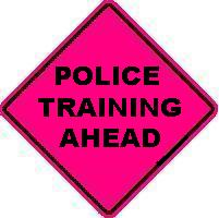POLICE TRAINING AHEAD