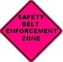 SAFETY BELT ENFORCEMENT ZONE