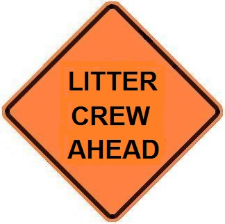 Litter Crew Ahead - Roll-up Sign
