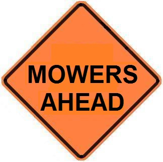 Mowers Ahead - Roll-up Sign