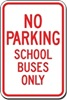 No Parking School Buses Only